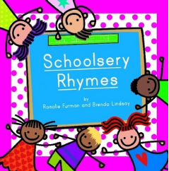 Schoolsery Rhymes by Rosalie Furman and Brenda Lindsay